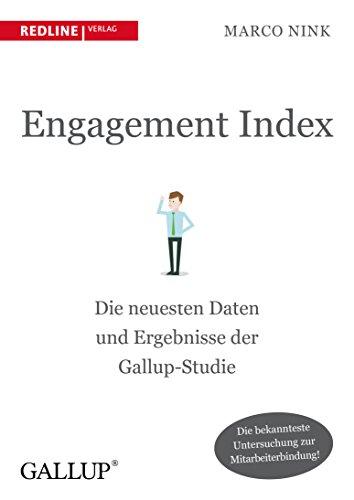 Engagement Index Die neuesten Daten und Erkenntnisse der Gallup-Studie